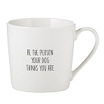 Be the Person Your Dog Thinks You Are Ceramic Cafe Mug - ONE LEFT